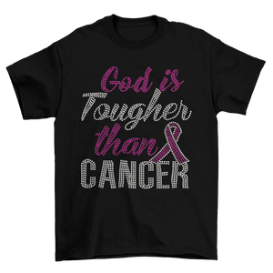 God's Tougher Than Cancer Awareness Rhinestone T-Shirt