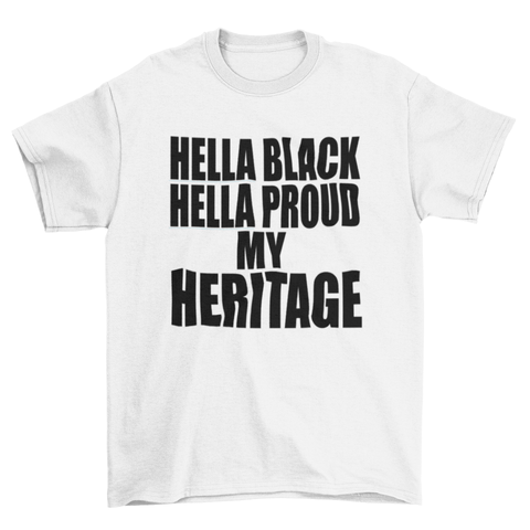 HELLA BLACK HELLA PROUD VINYL SHIRT