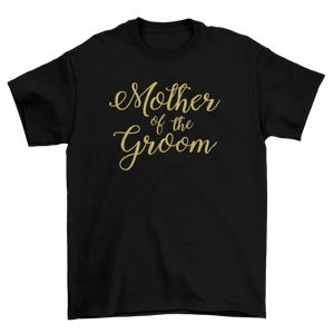 Mother of the Groom Glitter Vinyl T-Shirt