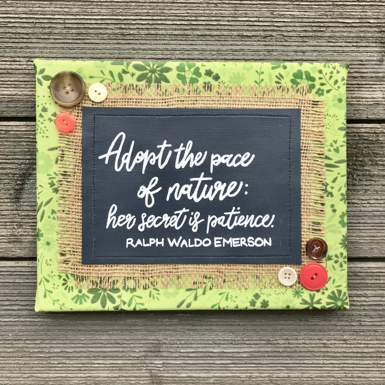 Adopt the Pace of Nature – Ralph Waldo Emerson Artwork – 8x10""
