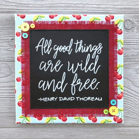 "All Good Things – Henry David Thoreau Artwork – 10""x10"""