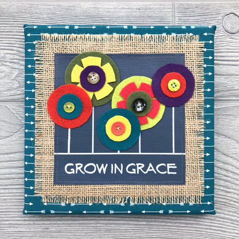 Grow in Grace – Handmade Décor – 8x8""