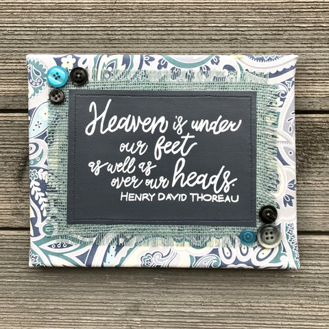 Heaven Is Under Our Feet – Henry David Thoreau Artwork – 8x10""