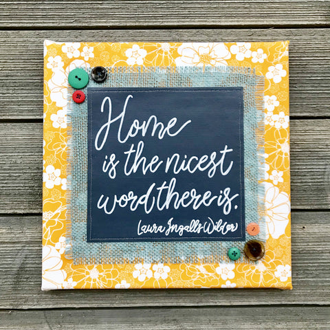 Home Is the Nicest Word – Laura Ingalls Wilder Artwork – 12x12""