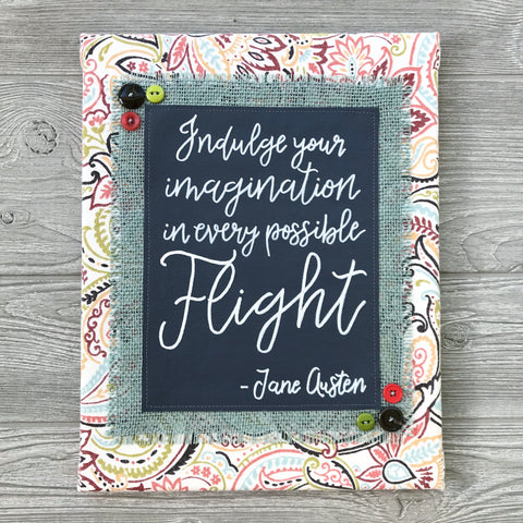 Indulge Your Imagination – Jane Austen Artwork – 11x14""