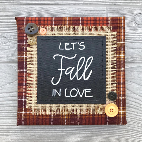 Let's Fall in Love – Handmade Décor – 8x8""
