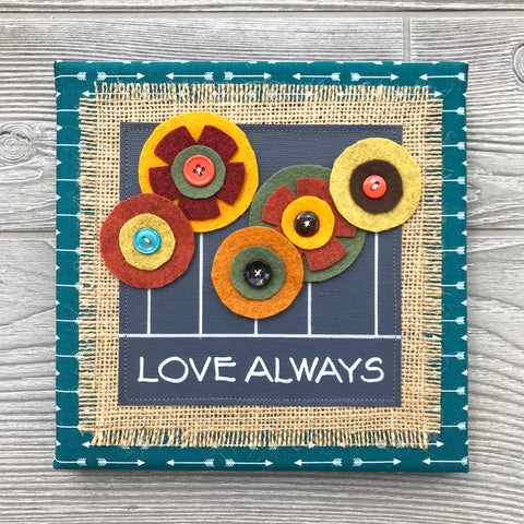 Love Always – Handmade Fall Décor – 8x8""