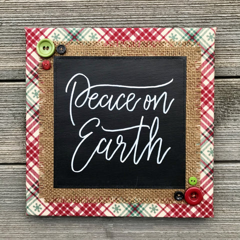 Peace on Earth – Handmade Décor – 10x10""