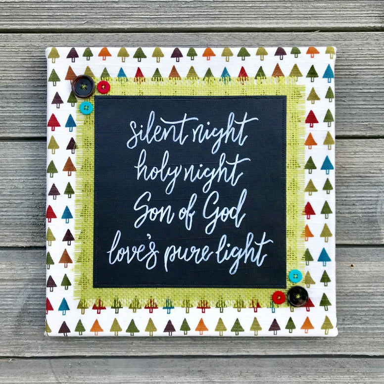 Silent Night, Holy Night – Handmade Décor – 12x12""