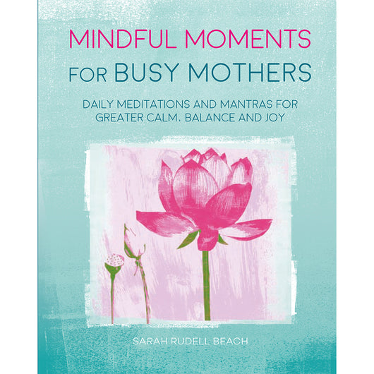 Mindfulness for Busy Mums