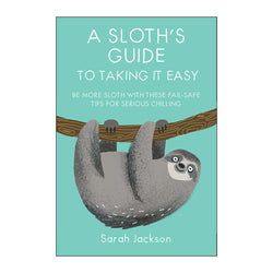 A Sloth's guide to taking it easy