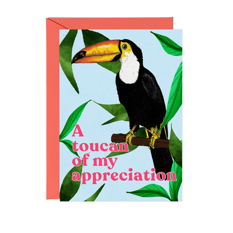 'A Toucan of my Appreciation' Greeting Card - Fawn and Thistle