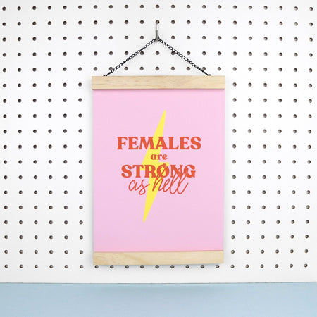 'Females are Strong as Hell' Art Print A4 - Fawn and Thistle