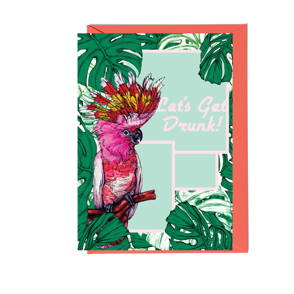 Let's Get Drunk Cockatoo Greeting Card - Fawn and Thistle