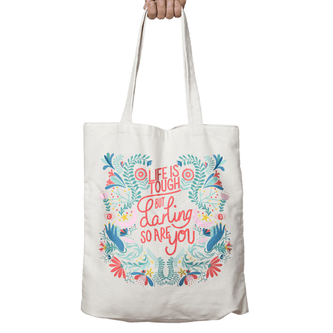 'Life is Tough But Darling So Are You' Linen Tote Bag - Fawn and Thistle