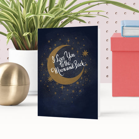Love You To The Moon and Back Greetings Card - Fawn and Thistle