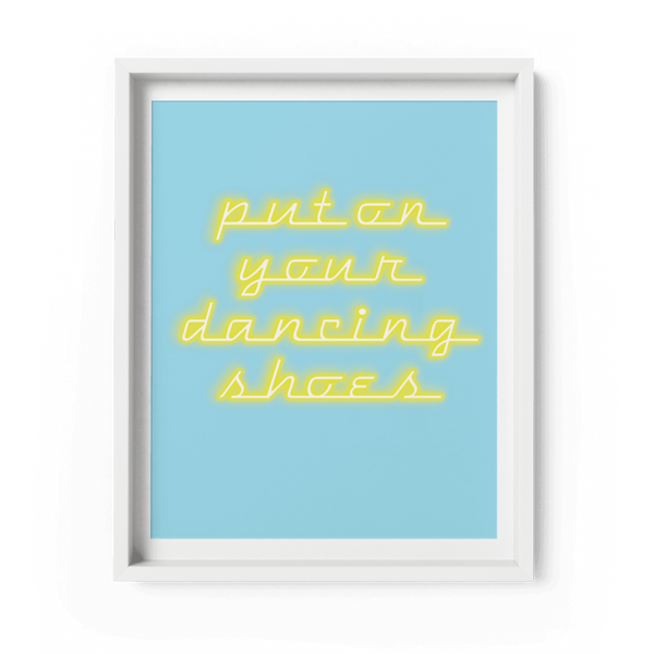 Put on Your Dancing Shoes Art Print - Fawn and Thistle