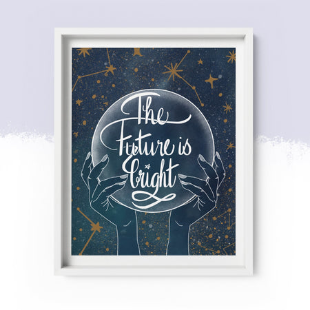 'The Future is Bright' Art Print A4 - Fawn and Thistle