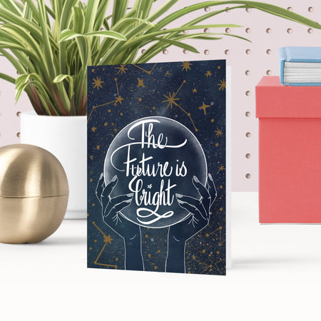 The Future is Bright Celestial Greeting Card - Fawn and Thistle