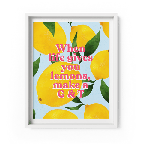 'When Life Gives You Lemons, Make a G&T' Art Print A4/A3 - Fawn and Thistle