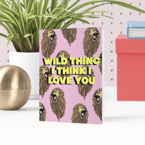 Wild Thing I Love You Greetings Card - Fawn and Thistle