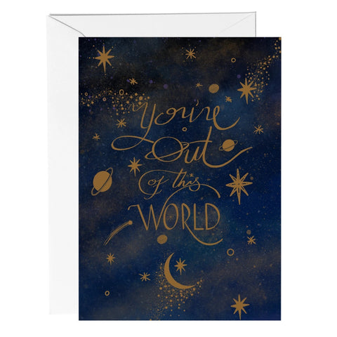 You're Out of This World Celestial Greeting Card - Fawn and Thistle