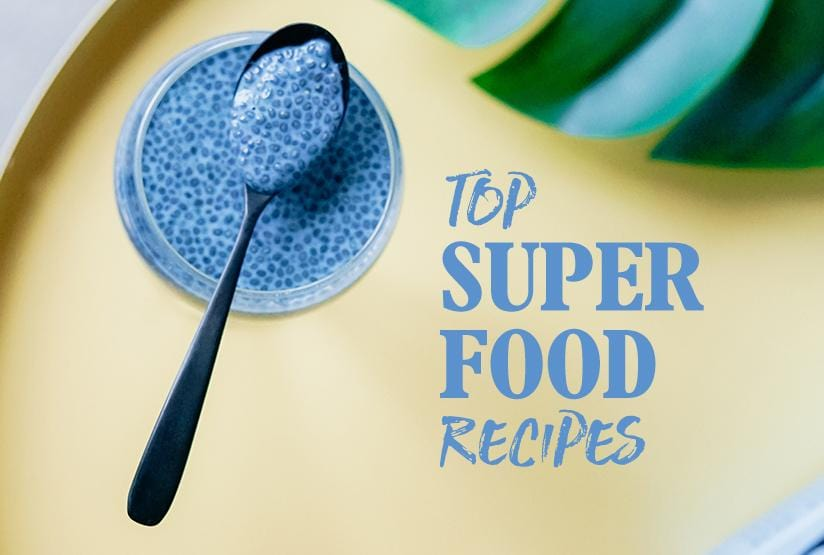Top Superfood Recipes