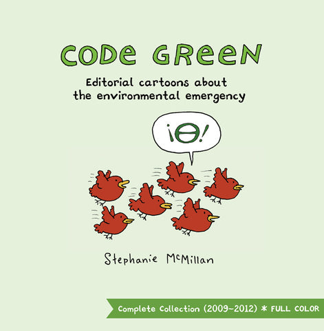 Code Green - editorial cartoons about the environmental emergency