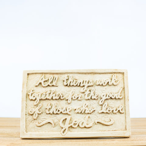 "Plaque Sign with ""All Things Work"" in White"
