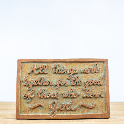 "Plaque Sign with ""All Things Work"" in Green-Rust"