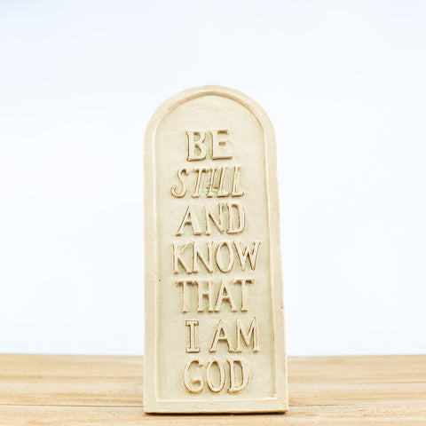 Plaque with Be Still and Know That I am God