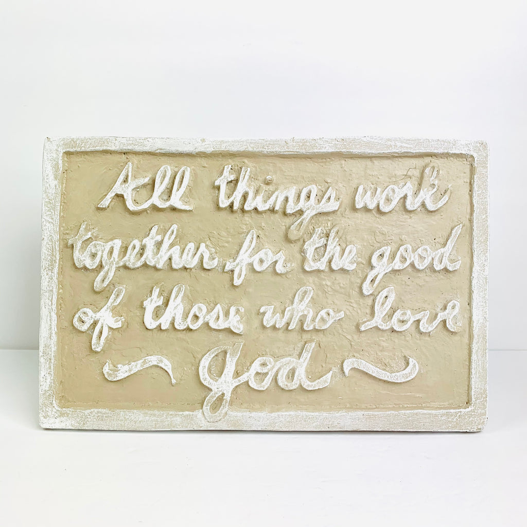 "Plaque Sign with ""All Things Work"" in Driftwood"