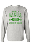 "Men's/Unisex ""Property of Ganja 420 Wake N Bake"""