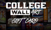 College Wall Art Gift Card