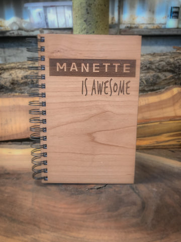 Manette is Awesome Handcrafted Wood Journal