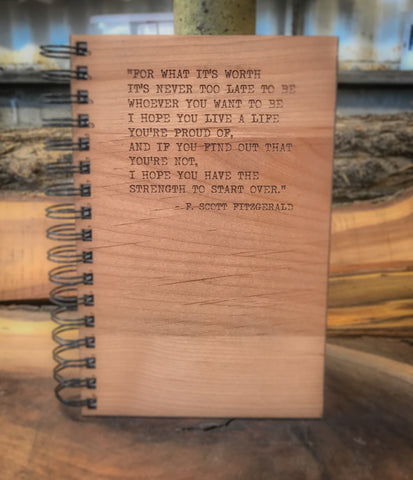 It's Never Too Late Handcrafted Wood Journal