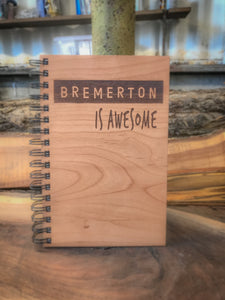 Bremerton is Awesome Handcrafted Wood Journal