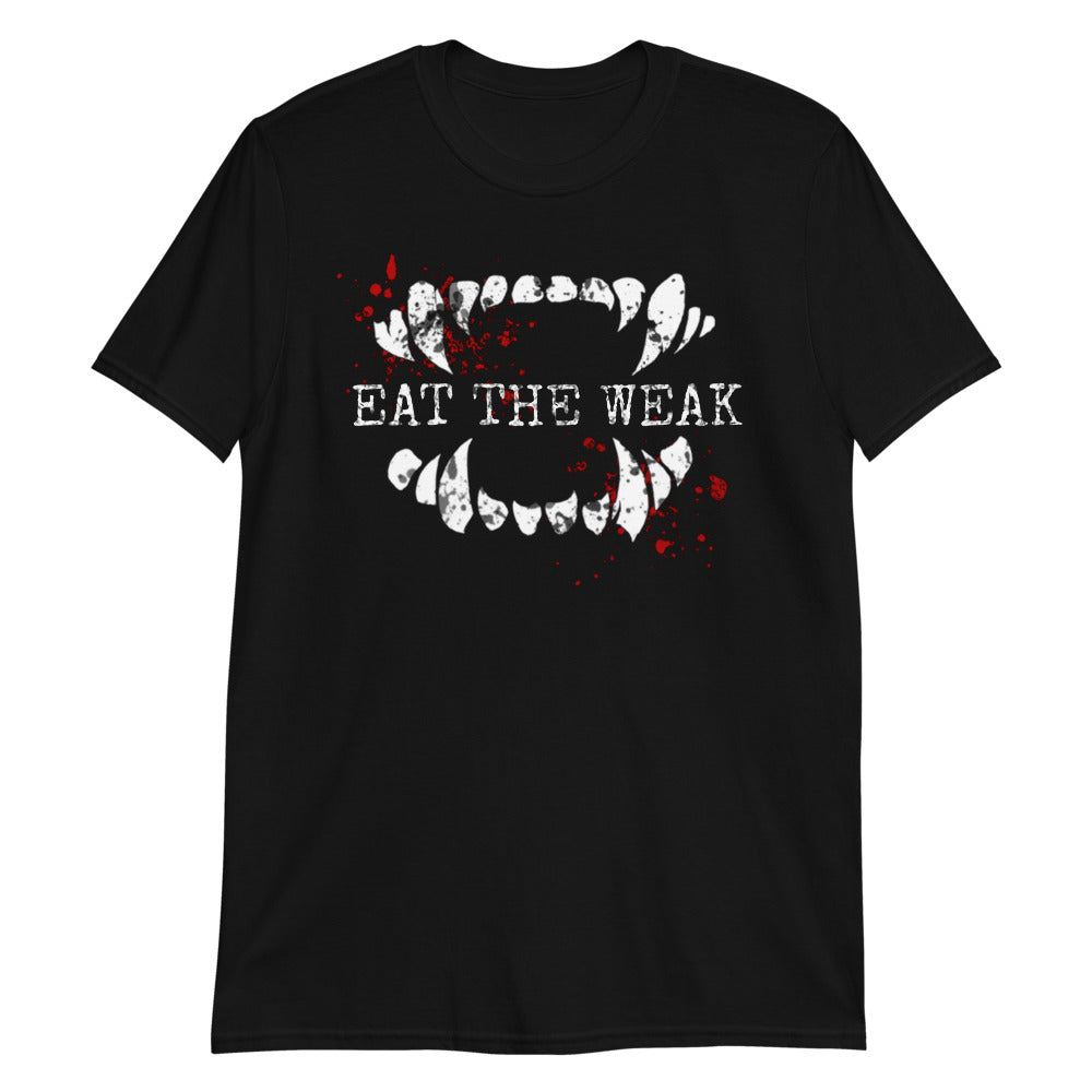 Eat the Weak T-Shirt