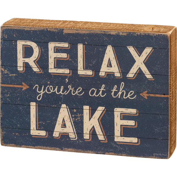 Relax You're at the Lake Box Sign