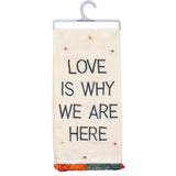 Love is Why We are Here Pride Hand Towel