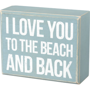 I Love You to the Beach and Back Box Sign