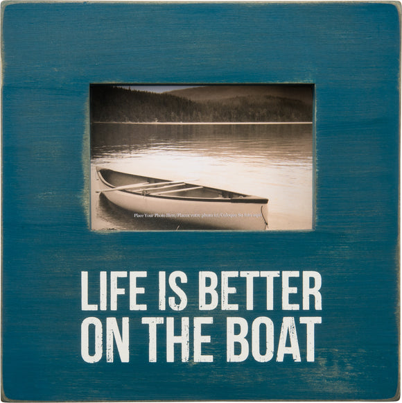 Life is Better on the Boat Frame - SolagoHome