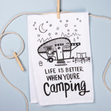 Life is Better When Your Camping Dish Towel