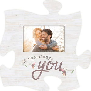 It was Always You Puzzle Photo Frame