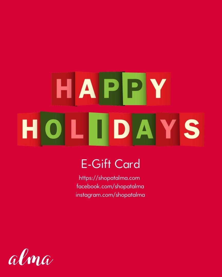 Happy Holidays E-Gift Card - alma boutique