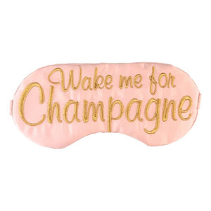 Wake Me For Champagne Sleep Mask - alma boutique