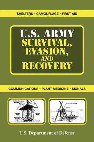 U.S. Army Survival, Evasion, And Recovery Handbook