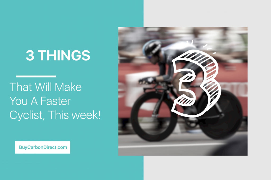 3 Things That Will Make You a Faster Cyclist, This Week!