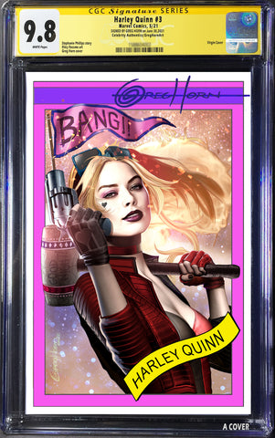 Harley Quinn # 3 - A Celebrity Authentics/Greg Horn Art Exclusive Variant CGC Signature Series Options
