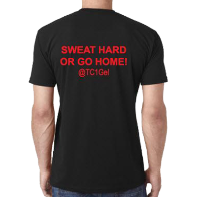 Two Sided Short Sleeve T-Shirt - Sweat Hard or Go Home